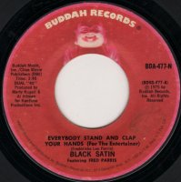 Black Satin Featuring Fred Parris / Everybody Stand And Clap Your Hands (7