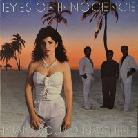 MIAMI SOUND MASHINE/EYES OF INNOCENCE (LP)