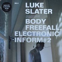 LUKE SLATER / BODY FREEFALL, ELECTRONIC INFORM #2(12