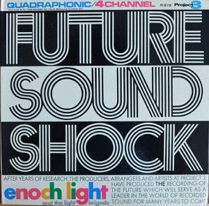ENOCH LIGHT AND THE LIGHT BRIGADE / FUTURE SOUND SHOCK (LP)