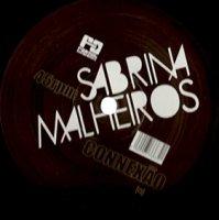 """Sabrina Malheiros / CONNEXAO(12"""")"""