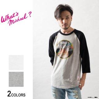 『What's Michael?』マイケル 七分袖ラグランTシャツ(男女兼用)