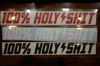 100% HOLY SHIT SIZE: L