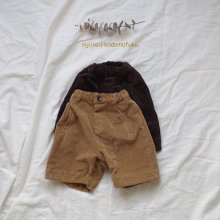 Corduroy Half Pants<br>2 Color<br>『mini point』<br>17FW<br>定価<s>3,600円</s>&nbsp;<b>20%Off</b>